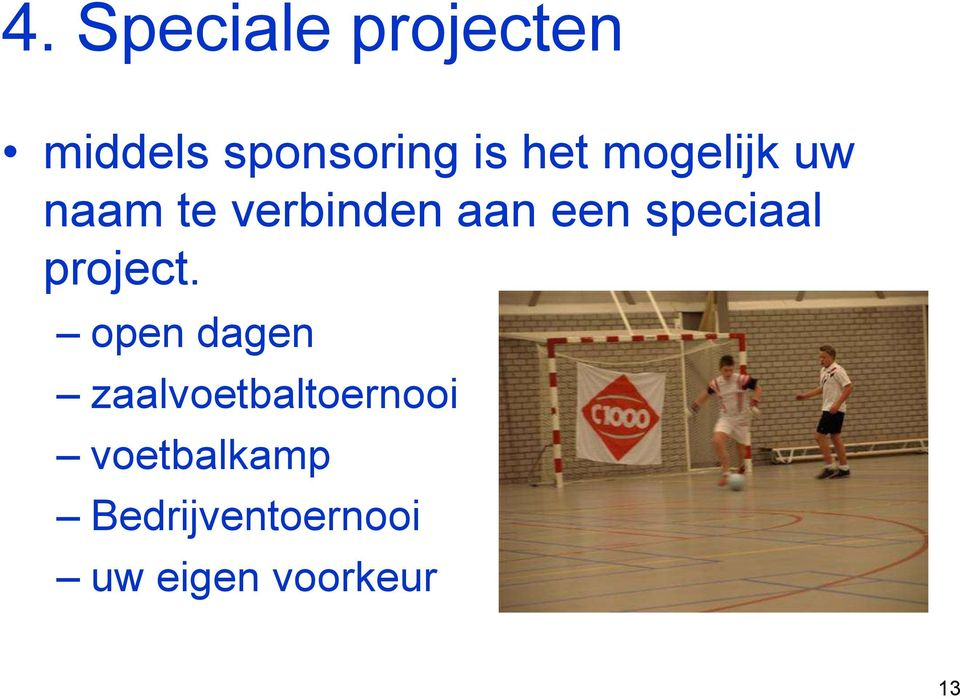 speciaal project.