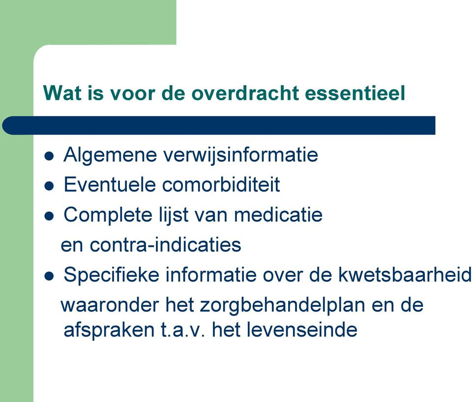 medicatie en contra-indicaties Specifieke informatie over de