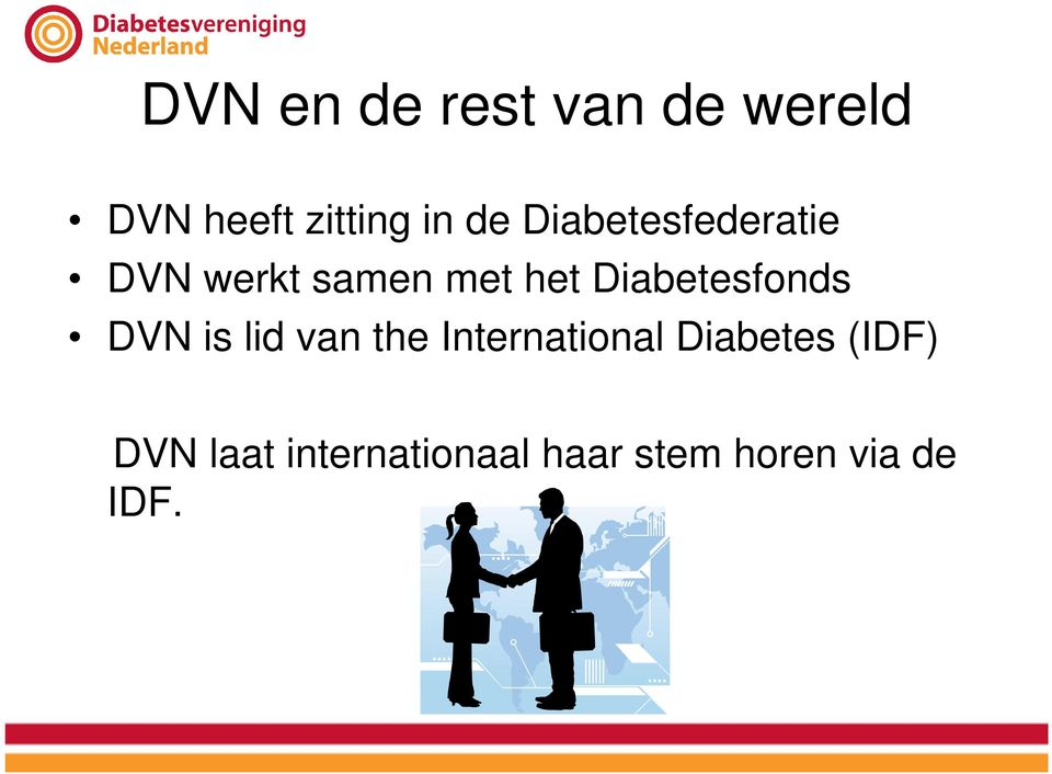 Diabetesfonds DVN is lid van the International