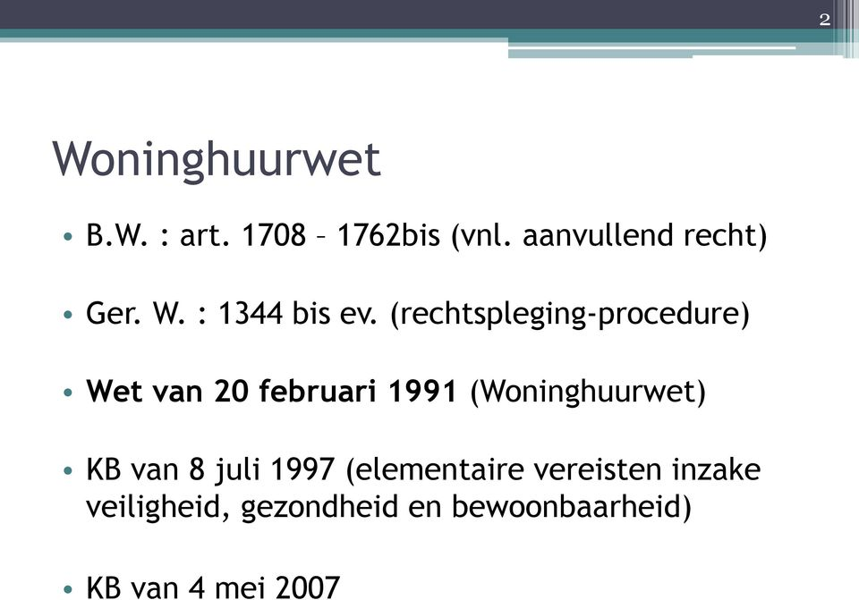 (rechtspleging-procedure) Wet van 20 februari 1991