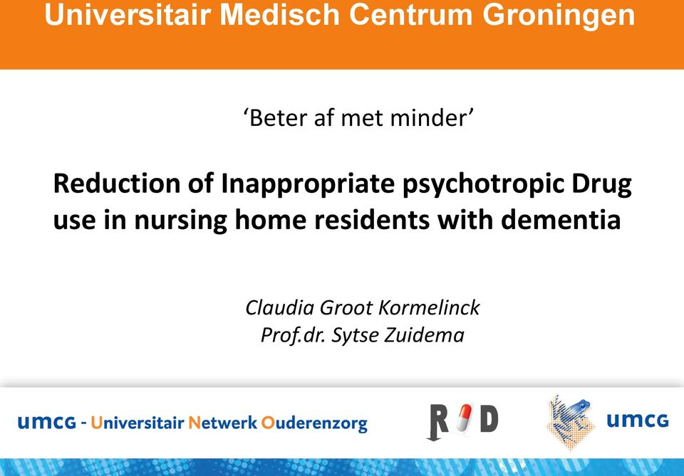 psychotropic Drug use in nursing home residents