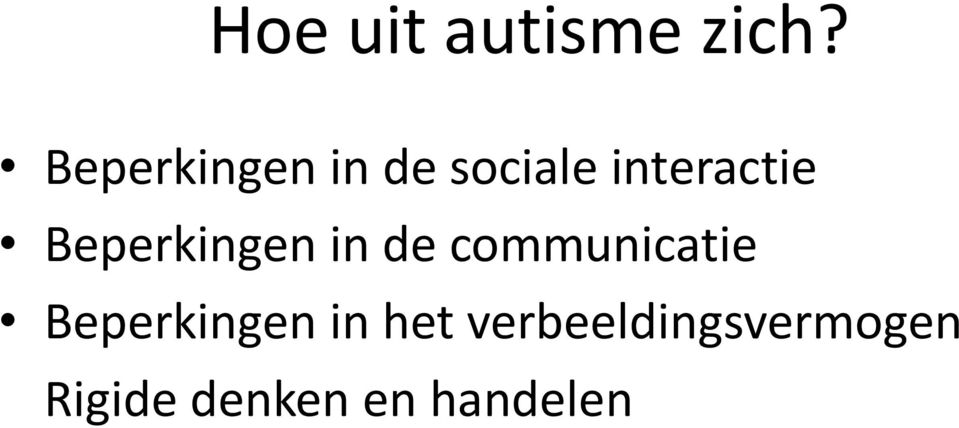 Beperkingen in de communicatie