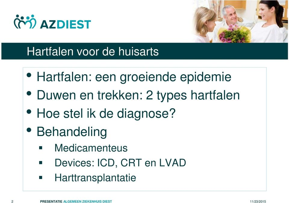 Behandeling Medicamenteus Devices: ICD, CRT en LVAD