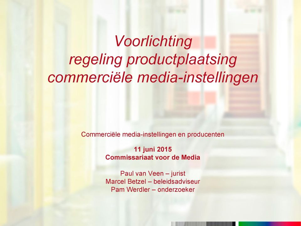producenten 11 juni 2015 Commissariaat voor de Media Paul