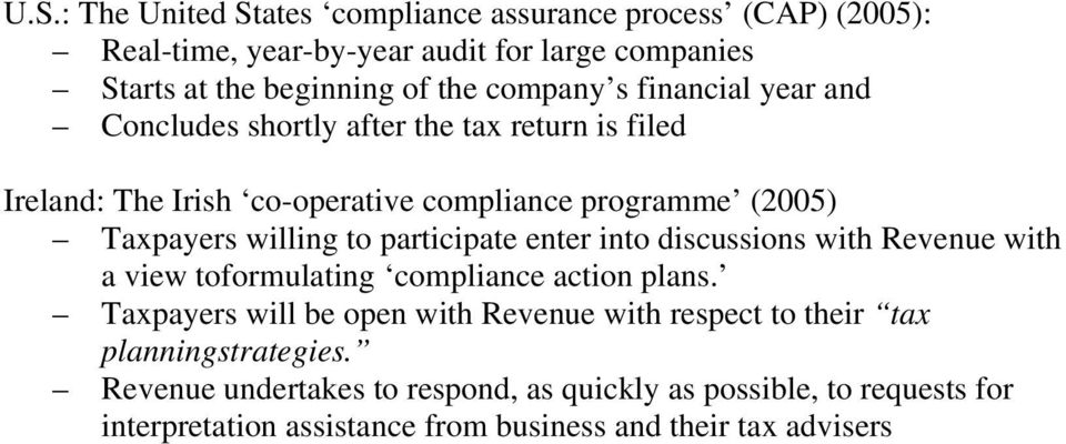 to participate enter into discussions with Revenue with a view toformulating compliance action plans.