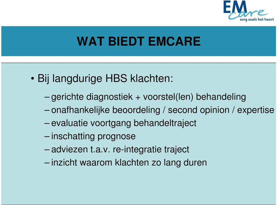 / expertise evaluatie voortgang behandeltraject inschatting prognose