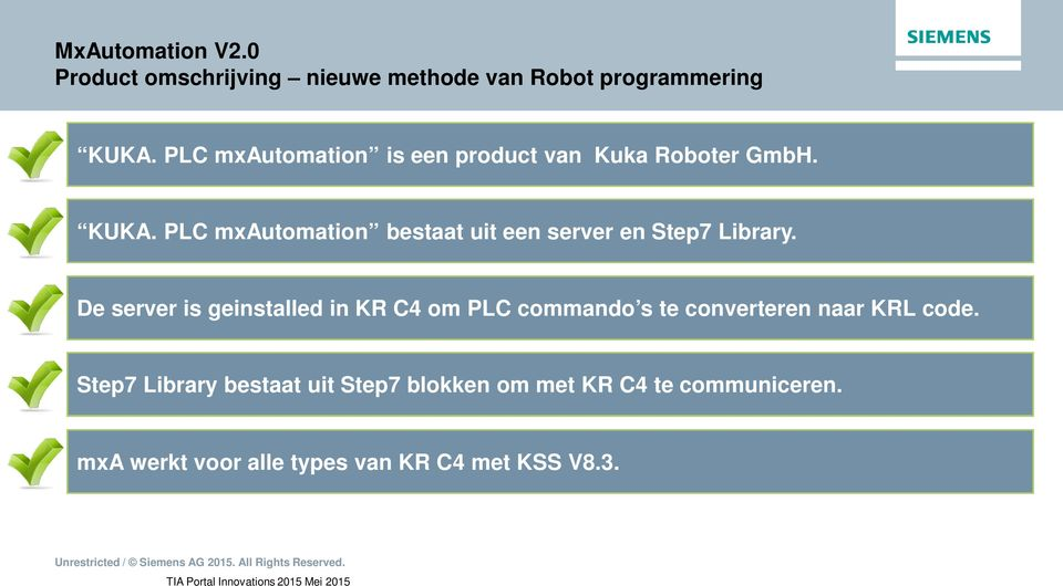 PLC mxautomation bestaat uit een server en Step7 Library.