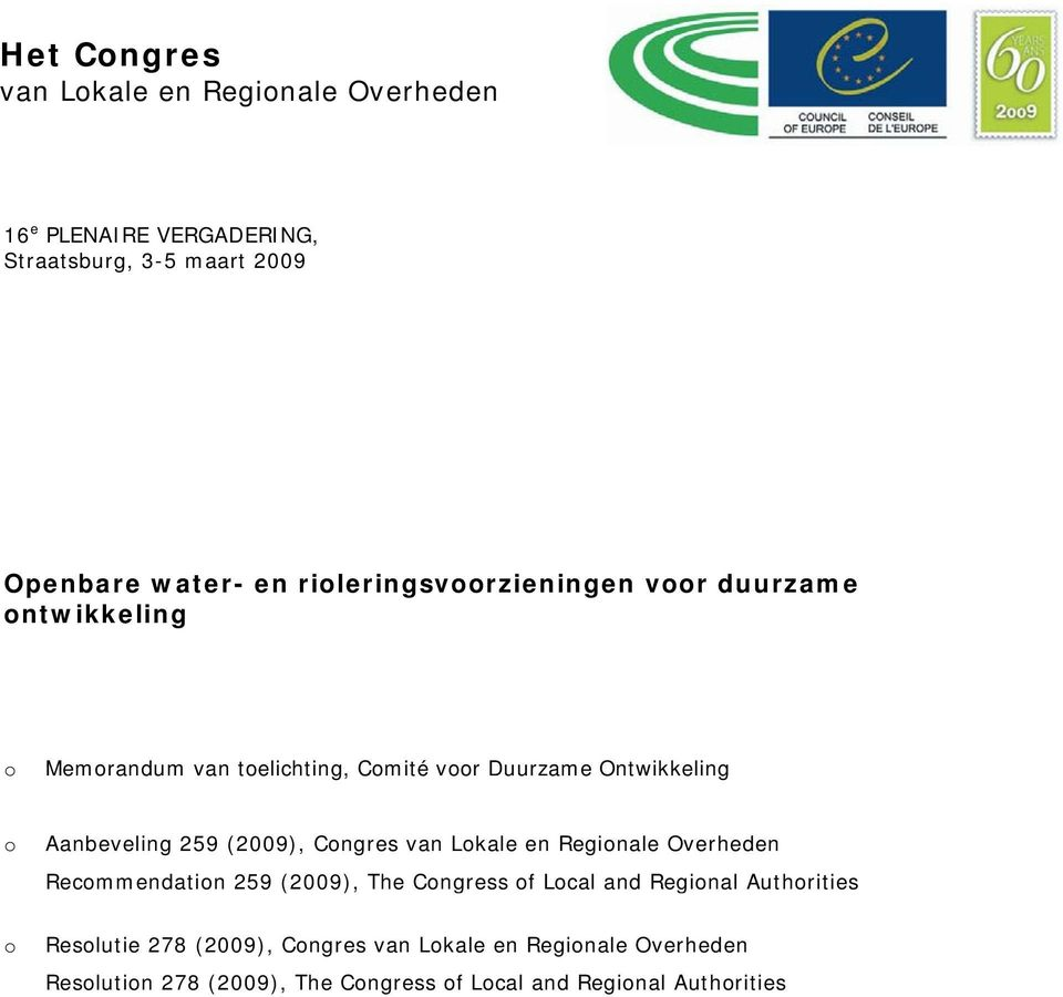 Aanbeveling 259 (2009), Congres van Lokale en Regionale Overheden Recommendation 259 (2009), The Congress of Local and Regional