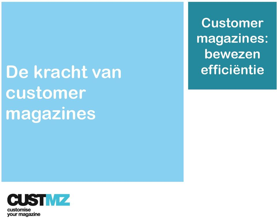Definition & types De kracht van customer magazines