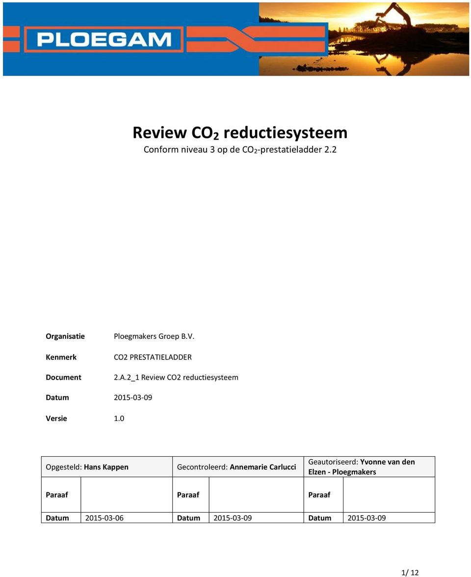 IELADDER 2.A.2_1 Review CO2 reductiesysteem Datum 2015-03-09 Versie 1.