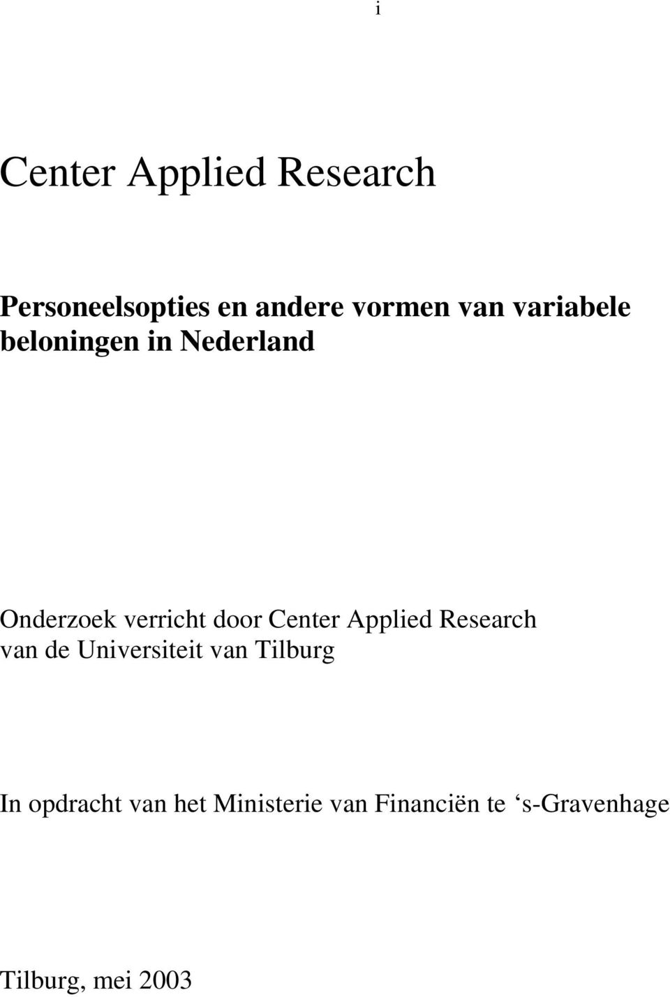 Center Applied Research van de Universiteit van Tilburg In
