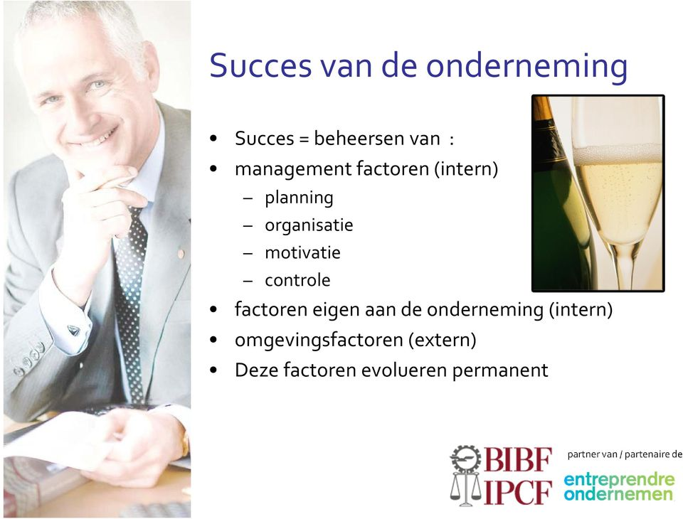 motivatie controle factoren eigen aan de onderneming