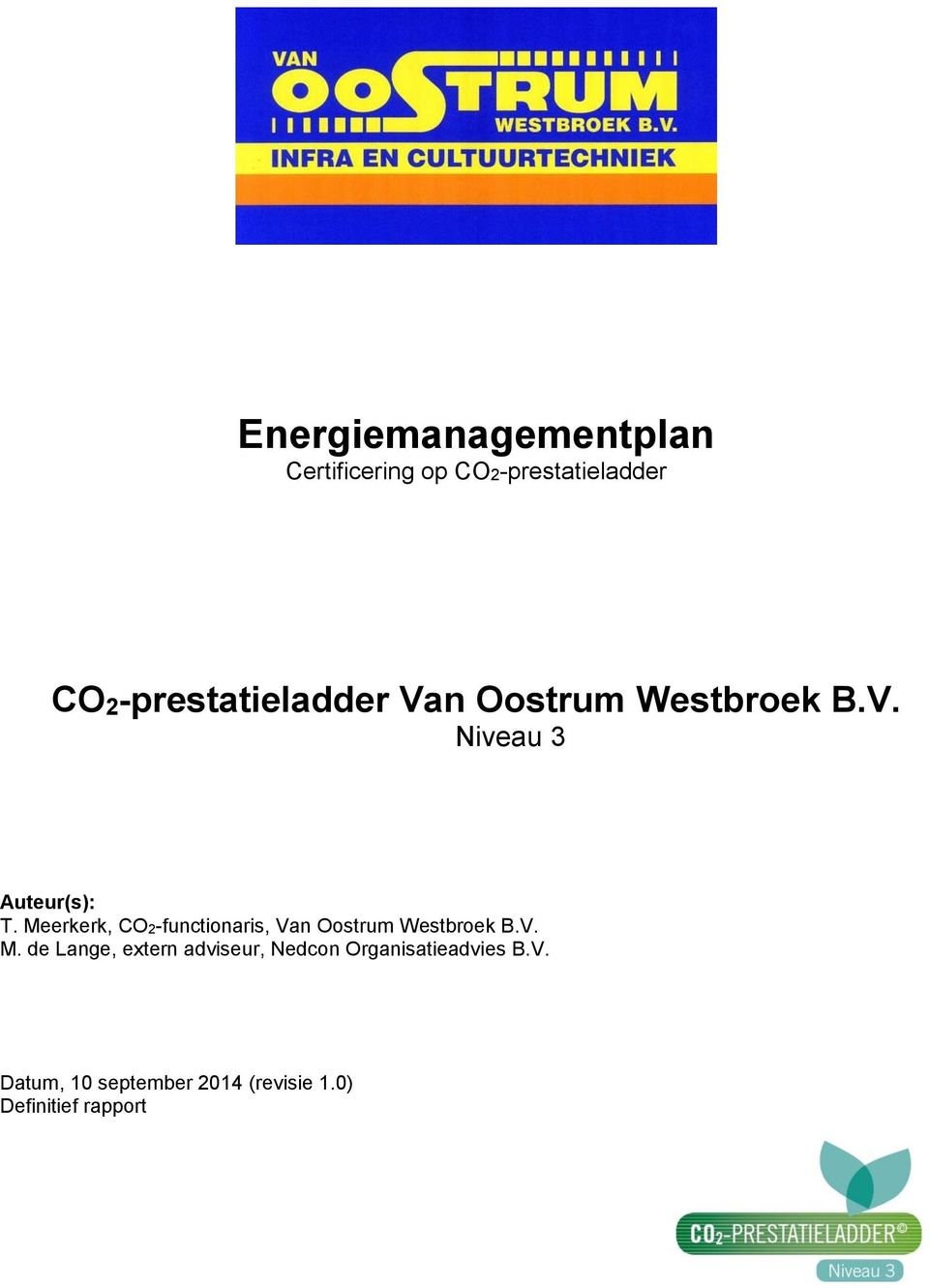Meerkerk, CO2-functionaris, Van Oostrum Westbroek B.V. M.