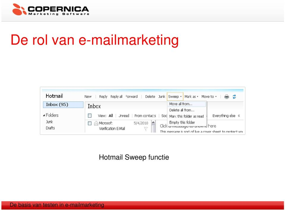 Hotmail Sweep functie