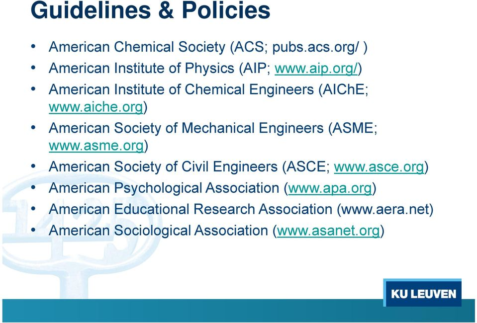 org) American Society of Mechanical Engineers (ASME; www.asme.org) American Society of Civil Engineers (ASCE; www.