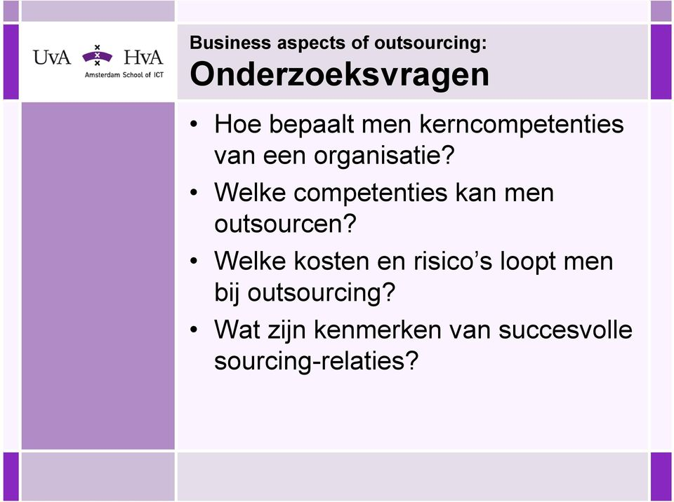 Welke competenties kan men outsourcen?