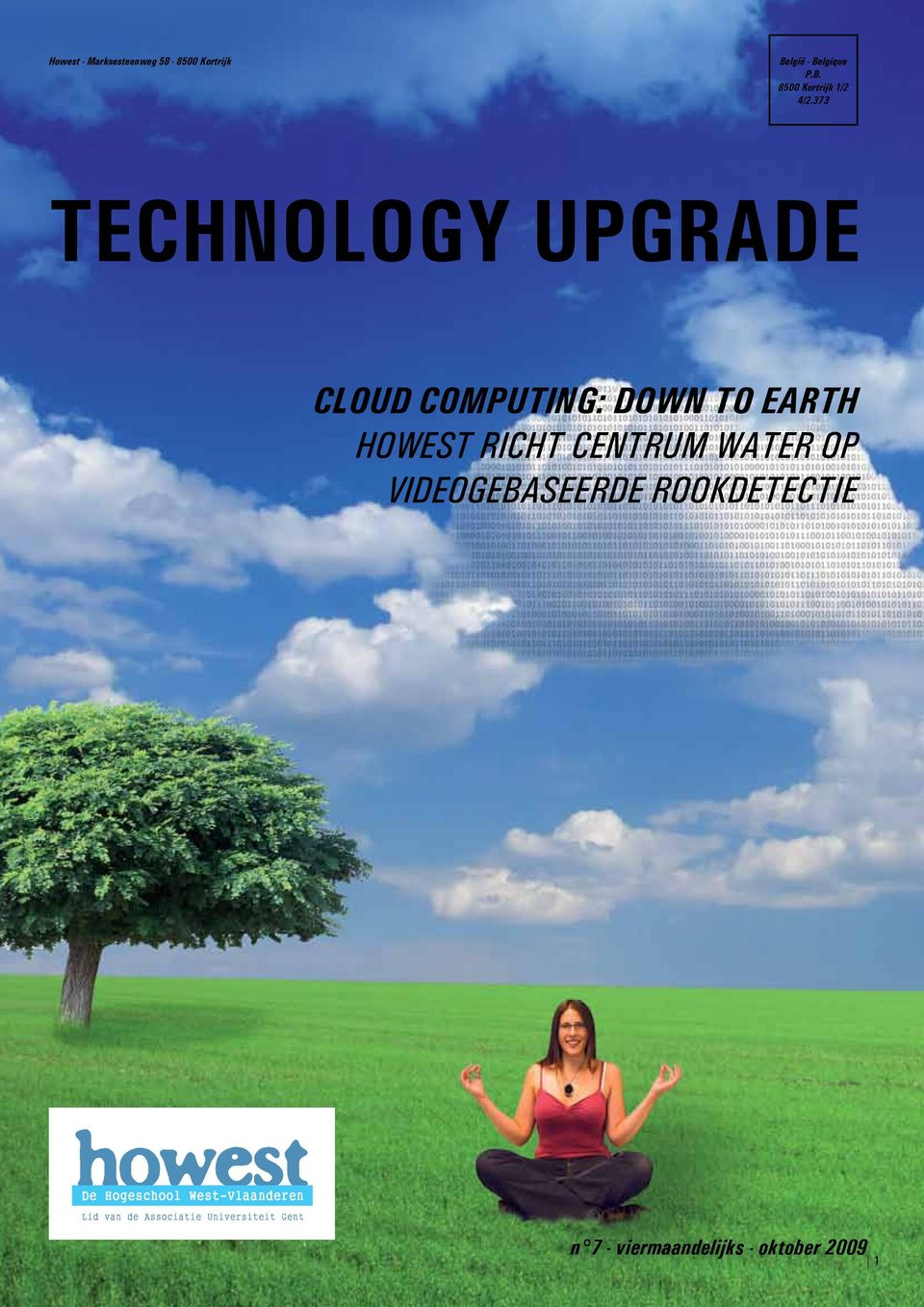 373 TECHNOLOGY UPGRADE CLOUD COMPUTING: down to earth