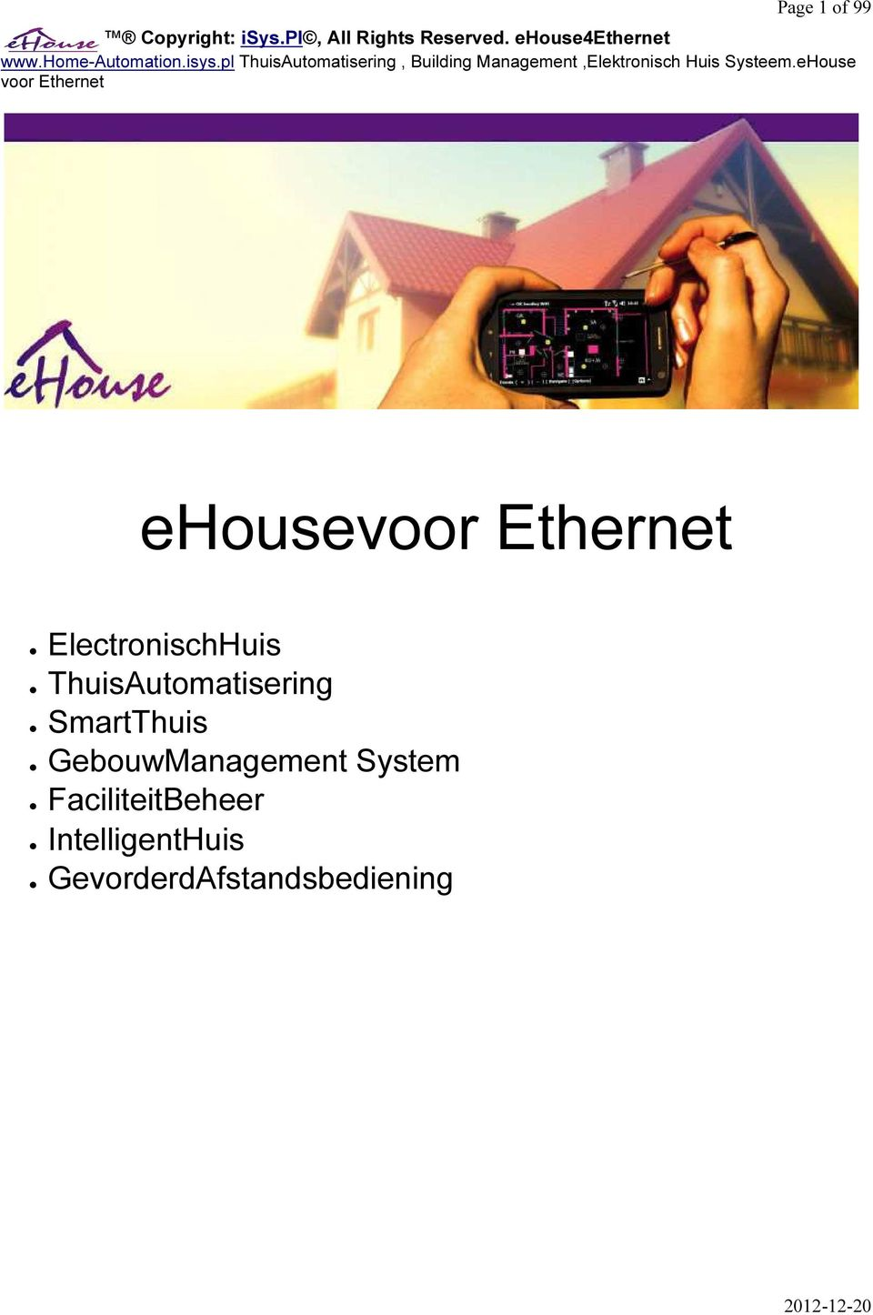 pl ThuisAutomatisering, Building Management,Elektronisch Huis Systeem.