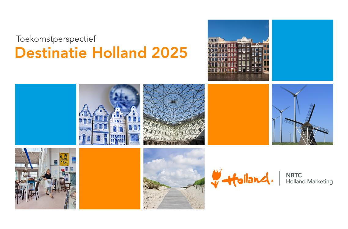 www.nbtc.nl/2025 NBTC Holland Marketing is verantwoordelijk voor de branding en marketing van de bestemming Nederland.
