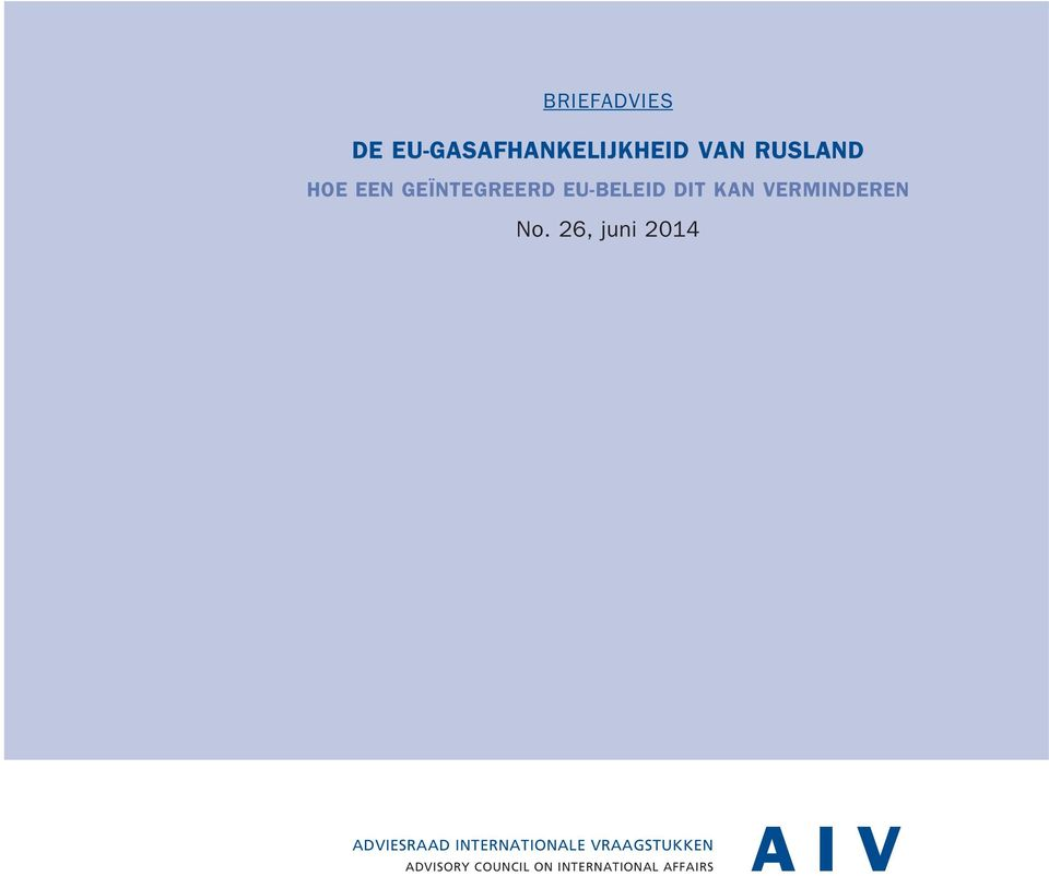 No. 26, juni 2014 ADVIESRAAD INTERNATIONALE