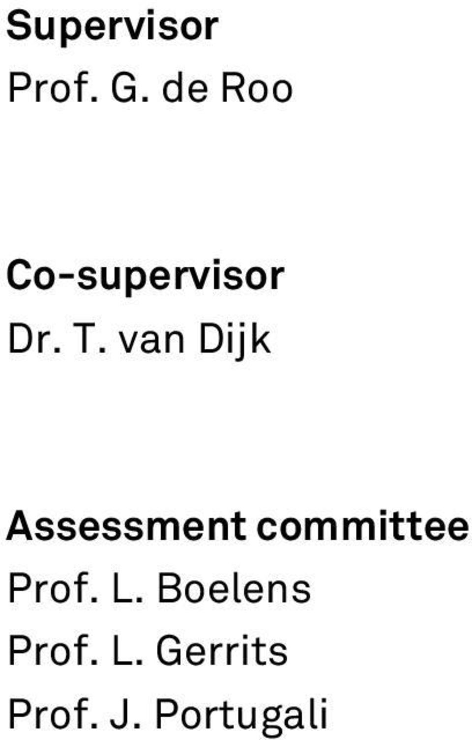 van Dijk Assessment committee