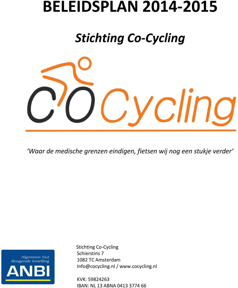 Co-Cycling Schierstins 7 1082 TC Amsterdam Info@cocycling.