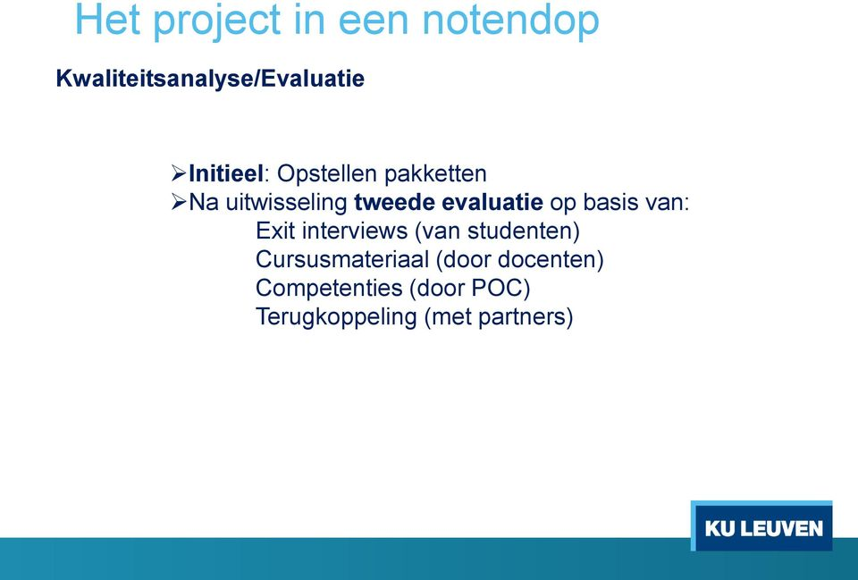 evaluatie p basis van: Exit interviews (van studenten)