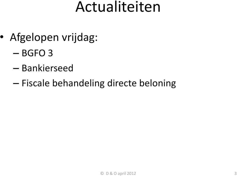 Bankierseed Fiscale