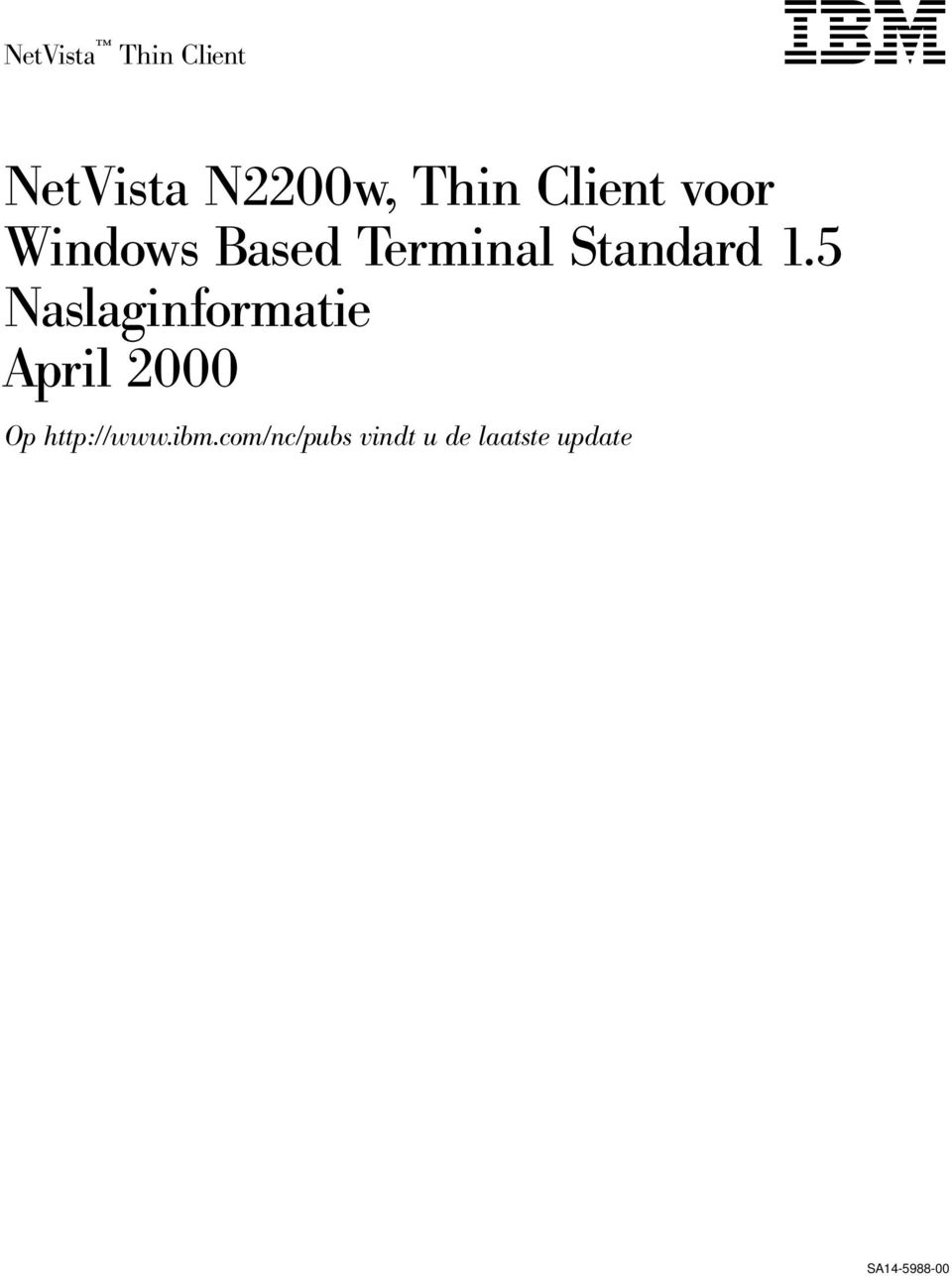 5 Naslaginformatie April 2000 Op http://www.