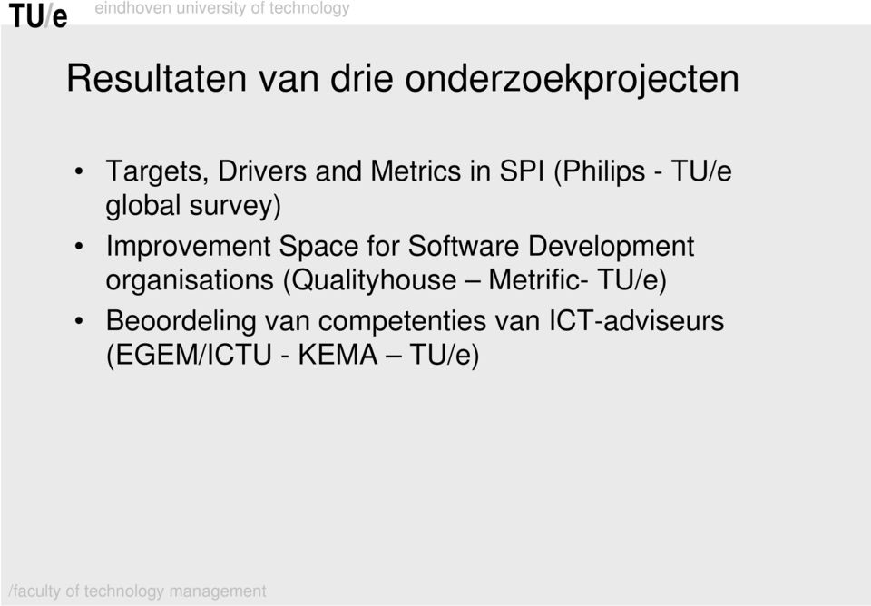 for Software Development organisations (Qualityhouse Metrific-