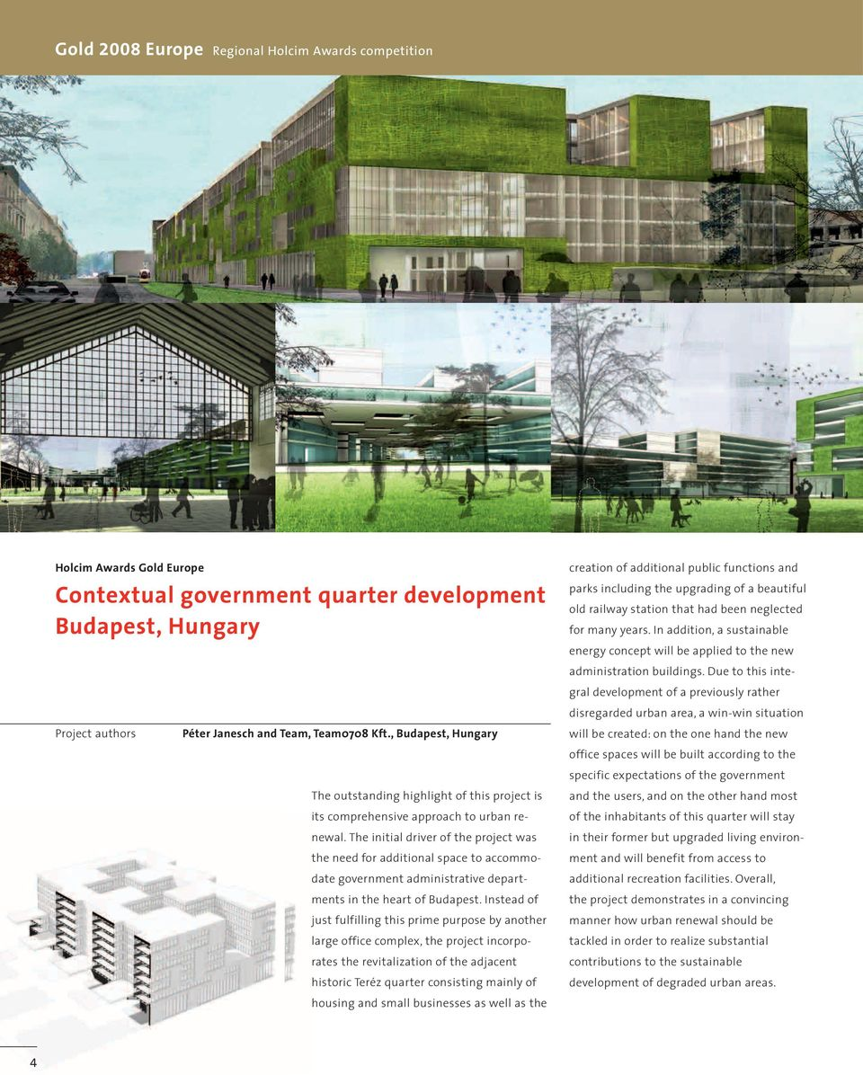 , Budapest, Hungary Hungary parks parks including the the upgrading of aof a beautiful old old railway railway station station that that had had been been neglected for many for many years.