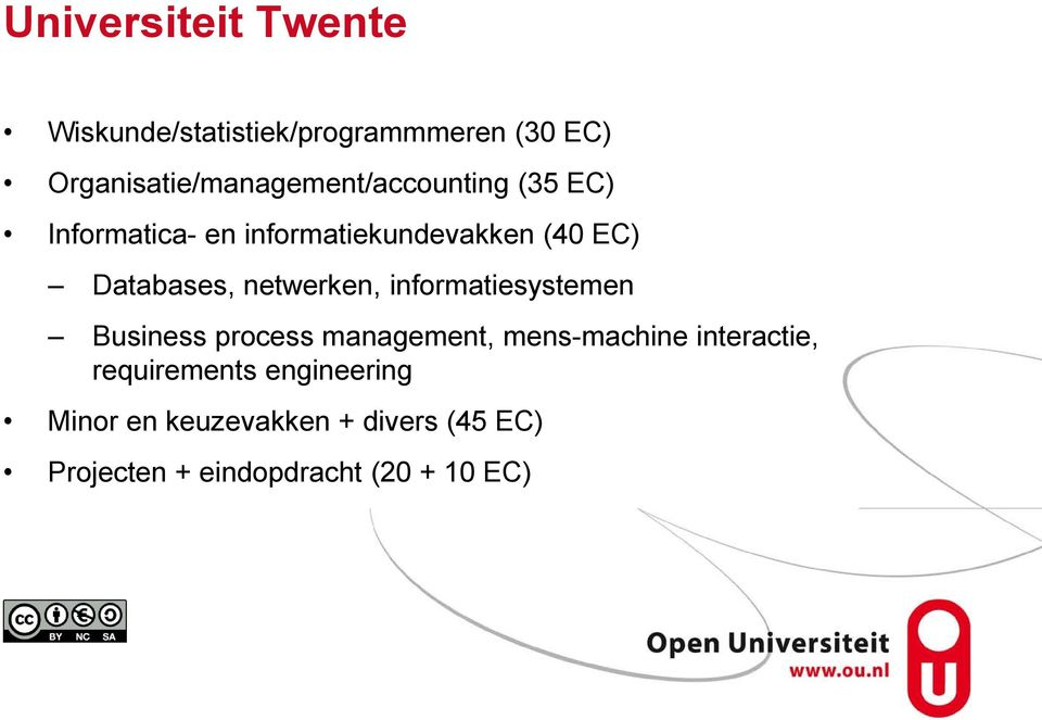 EC) Databases, netwerken, informatiesystemen Business process management, mens-machine
