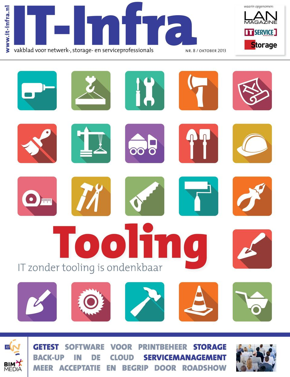 8 / oktober 2013 waarin opgenomen: tooling IT zonder tooling is