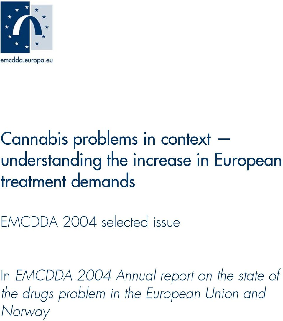 selected issue In EMCDDA 2004 Annual report on the