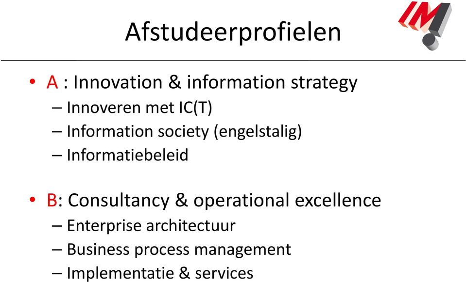 Informatiebeleid B: Consultancy & operational excellence