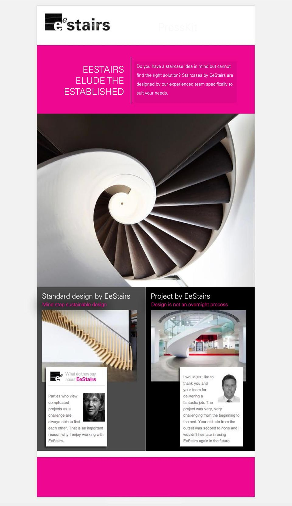 Staircases by EeStairs are designed by our experienced team specifically to