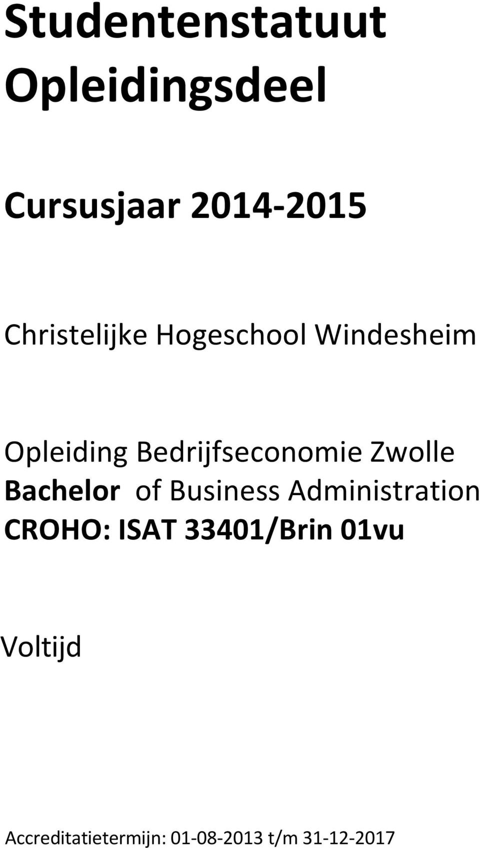 Bedrijfseconomie Zwolle Bachelor of Business Administration