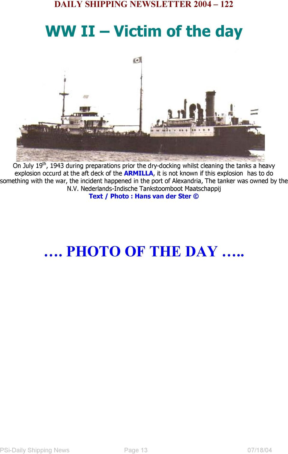 the war, the incident happened in the port of Alexandria, The tanker was owned by the N.V.