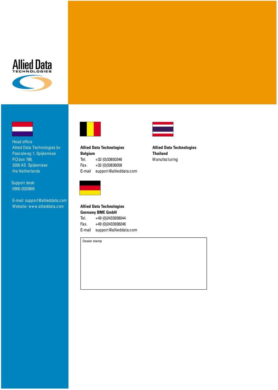 com Thailand Manufacturing Support desk: 0900-2020805 E-mail: support@allieddata.com Website: www.