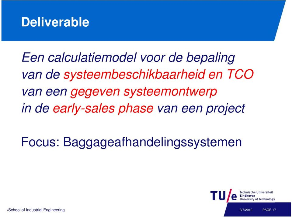 gegeven systeemontwerp in de early-sales phase