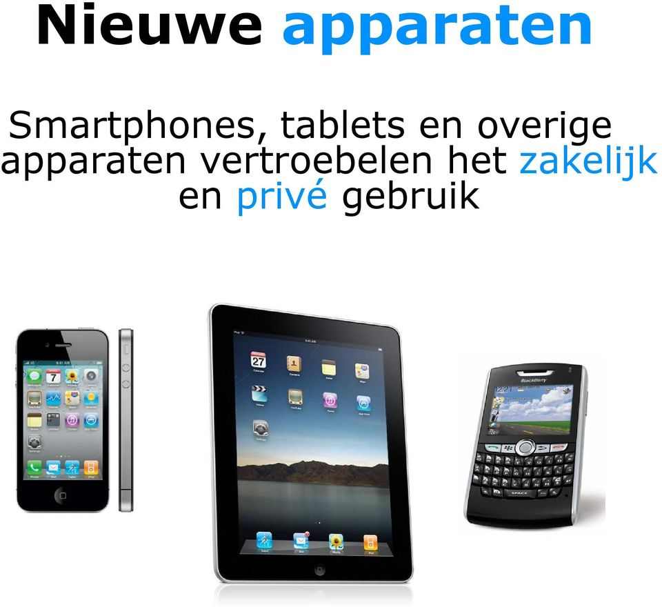 overige apparaten