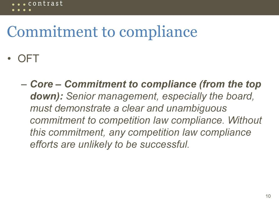 and unambiguous commitment to competition law compliance.
