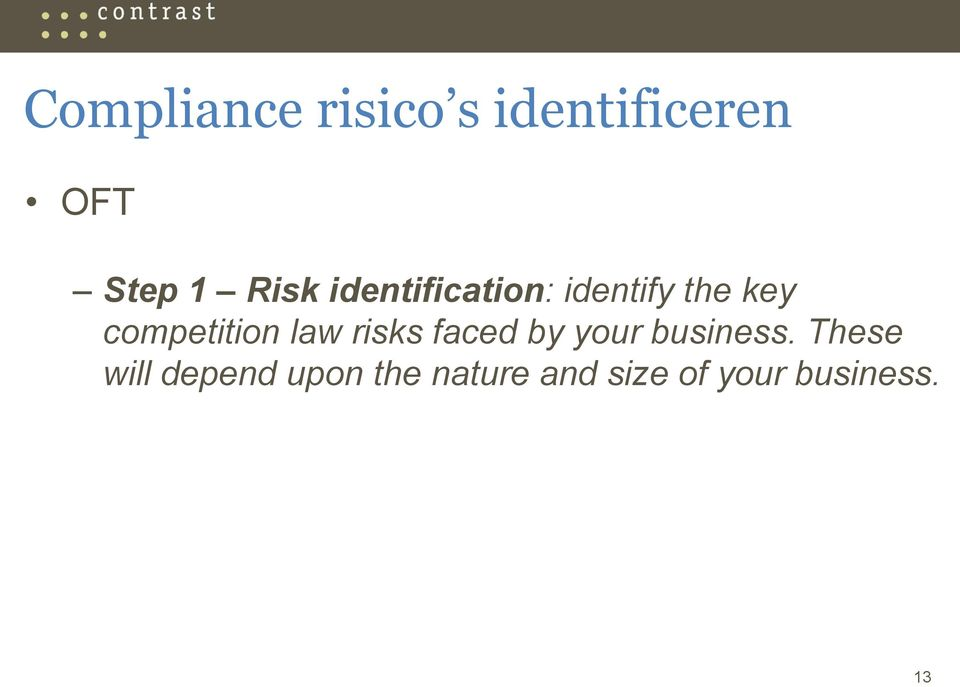 competition law risks faced by your business.