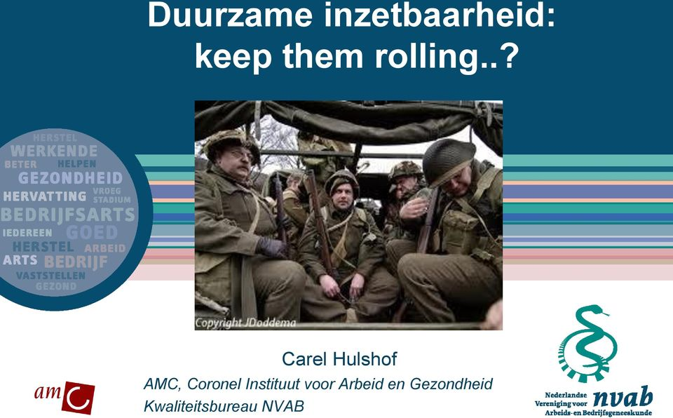 .? Carel Hulshof AMC, Coronel