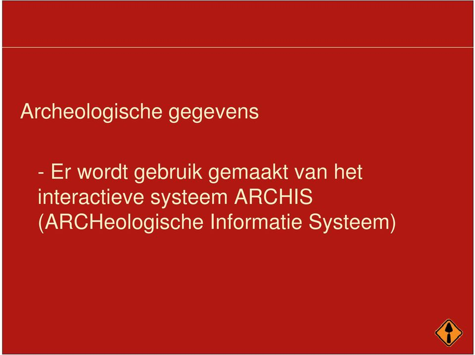 interactieve systeem ARCHIS