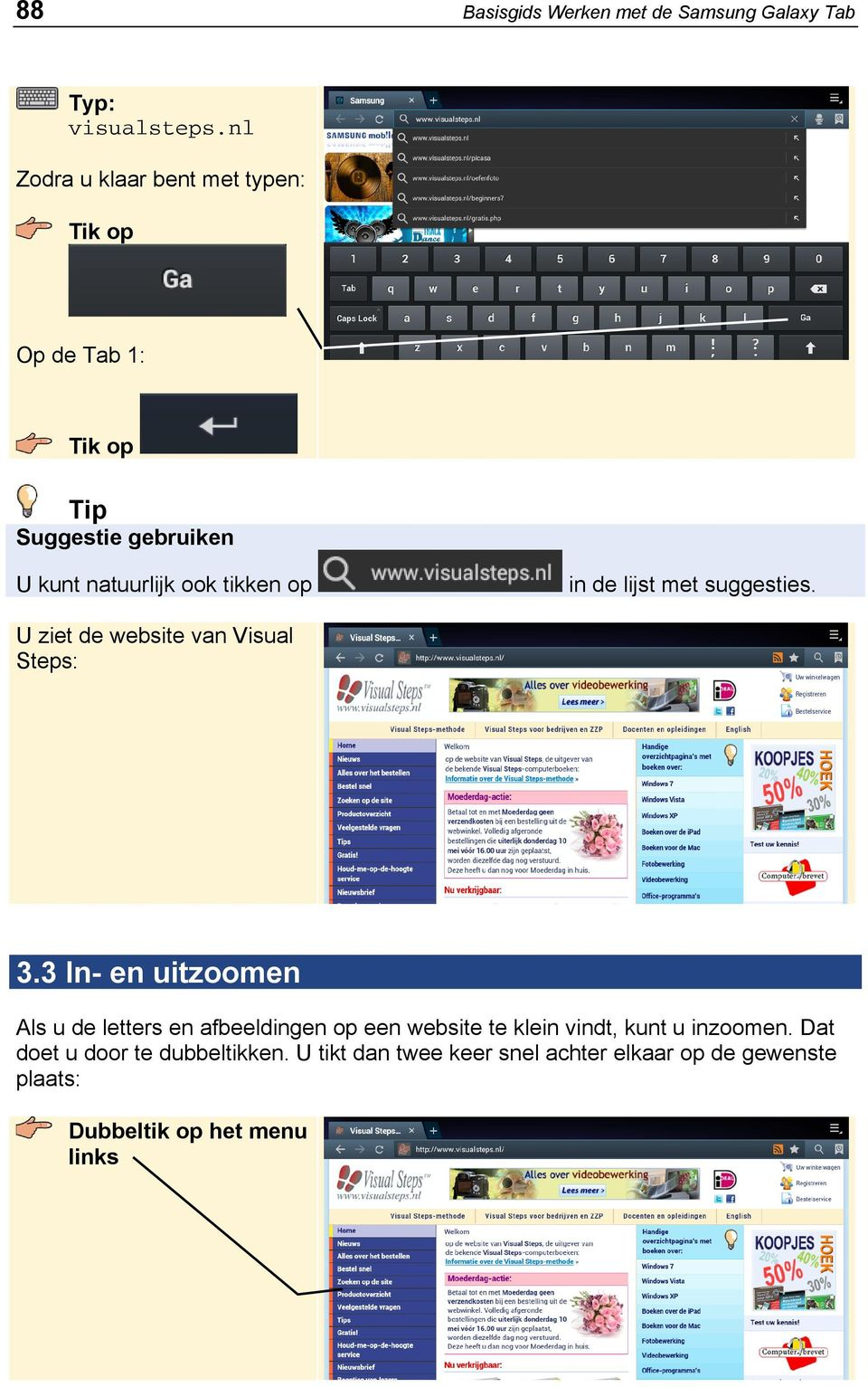 in de lijst met suggesties. U ziet de website van Visual Steps: 3.