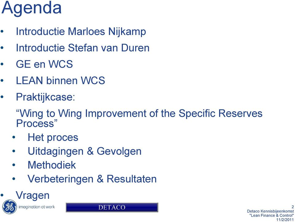 Improvement of the Specific Reserves Process Het proces