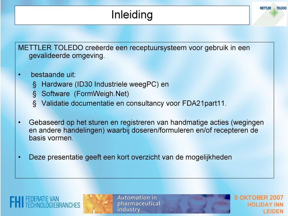 Net) Validatie documentatie en consultancy voor FDA21part11.