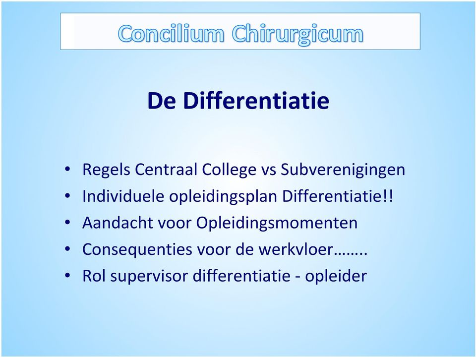 Differentiatie!