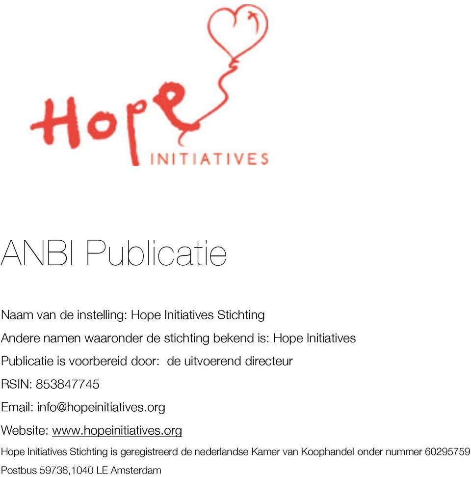 853847745 Email: info@hopeinitiatives.